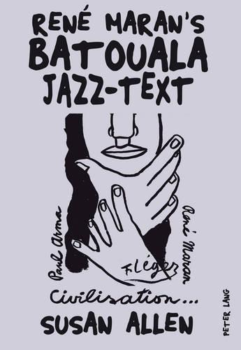 """Rene Maran's """"Batouala"""": Jazz-Text (Paperback)"""