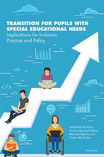 Transition for Pupils with Special Educational Needs: Implications for Inclusion Policy and Practice (Paperback)