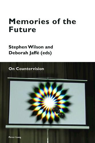 Memories of the Future: On Countervision - Cultural Memories 6 (Paperback)