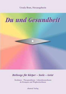 Du Und Gesundheit (Paperback)