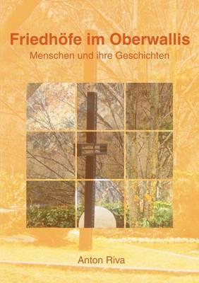 Friedh Fe Im Oberwallis (Paperback)