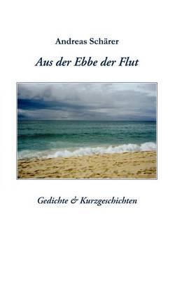 Aus Der Ebbe Der Flut (Paperback)