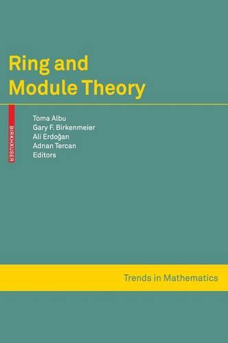 Ring and Module Theory - Trends in Mathematics (Hardback)