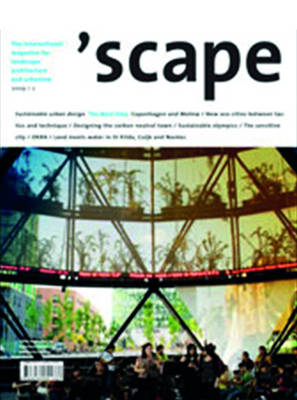 'Scape: The International Magazine of Landscape Architecture and Urbanism - Scape Series No. 2/09 (Paperback)