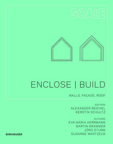Enclose | Build: Walls, Facade, Roof - Scale 5 (Paperback)