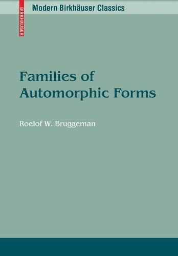 Families of Automorphic Forms - Modern Birkhauser Classics (Paperback)