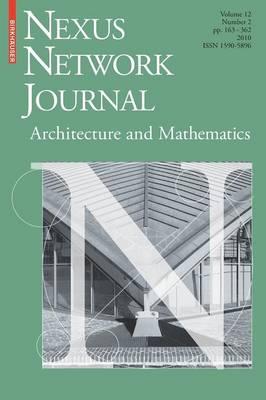 Nexus Network Journal 12,2: Architecture and Mathematics - Nexus Network Journal 12,2 (Paperback)