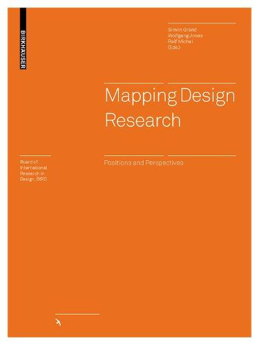 Mapping Design Research: Positions and Perspectives - Board of International Research in Design (Hardback)