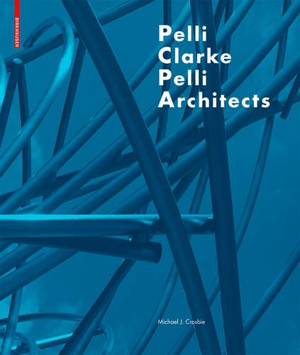 Pelli Clarke Pelli Architects (Hardback)