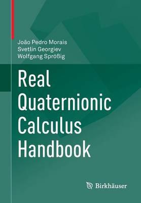 Real Quaternionic Calculus Handbook (Paperback)