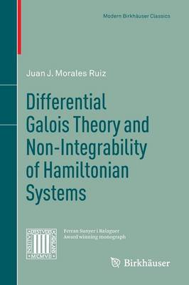 Differential Galois Theory and Non-Integrability of Hamiltonian Systems (Paperback)