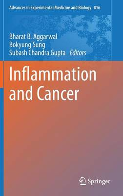 Inflammation and Cancer - Advances in Experimental Medicine and Biology 816 (Hardback)