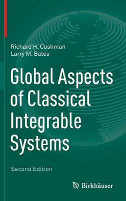Global Aspects of Classical Integrable Systems (Hardback)