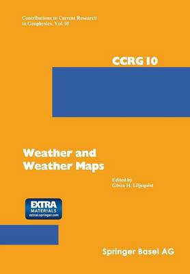 Weather and Weather Maps: A Volume Dedicated to the Memory of Tor Bergeron (15.8.1891-13.6.1977) - Contributions to Current Research in Geophysics