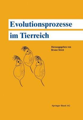 Evolutionsprozesse Im Tierreich (Paperback)
