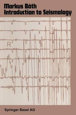 Introduction to Seismology - Wissenschaft und Kultur 27 (Paperback)