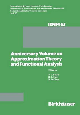 Anniversary Volume on Approximation Theory and Functional Analysis - International Series of Numerical Mathematics 65 (Paperback)