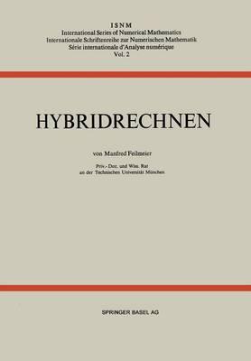 Hybridrechnen - International Series of Numerical Mathematics 2 (Paperback)