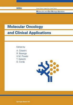 Molecular Oncology and Clinical Applications - Molecular and Cell Biology Updates (Paperback)