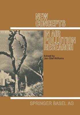 New Concepts in Air Pollution Research: Interdisciplinary Contributions by an  International Group 20 Young Scientists - Experientia Supplementum 20 (Paperback)