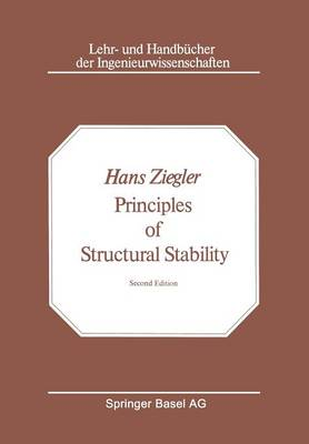 Principles of Structural Stability - Lehr- und Handbucher der Ingenieurwissenschaften 35 (Paperback)