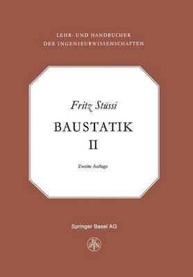 Vorlesungen Uber Baustatik: Statisch Unbestimmte Systeme - Lehr- Und Handbucher Der Ingenieurwissenschaften 2 (Paperback)