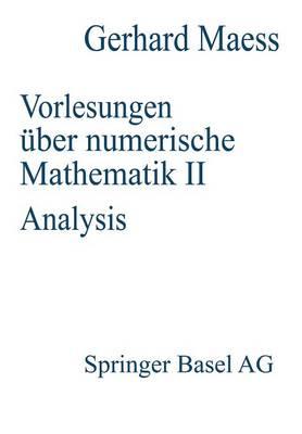 Vorlesungen Uber Numerische Mathematik: II. Analysis (Paperback)
