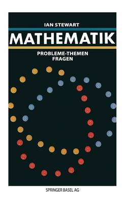 Mathematik: Probleme -- Themen -- Fragen (Paperback)
