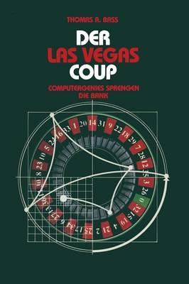 Der Las Vegas-Coup: Computergenies Sprengen Die Bank (Paperback)