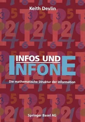 Infos Und Infone: Die Mathematische Struktur Der Information (Paperback)
