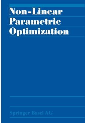 Non-Linear Parametric Optimization (Paperback)