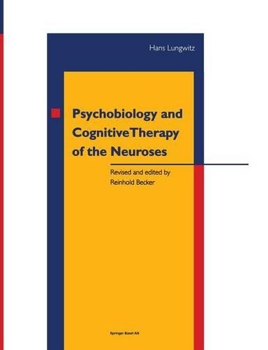 Psychobiology and Cognitive Therapy of the Neuroses (Paperback)