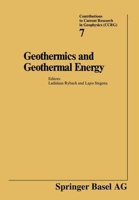 Geothermics and Geothermal Energy - Contributions to Current Research in Geophysics (Paperback)