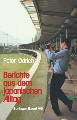 Berichte Aus Dem Japanischen Alltag (Paperback)