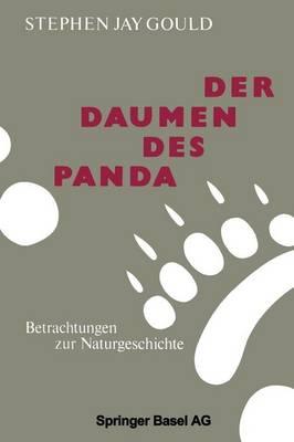 Der Daumen Des Panda: Betrachtungen Zur Naturgeschichte (Paperback)