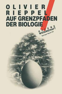 Auf Grenzpfaden Der Biologie - Offene Wissenschaft (Paperback)