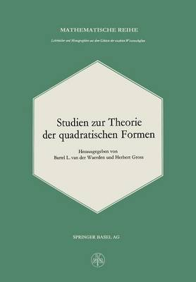 Studien Zur Theorie Der Quadratischen Formen - Lehrbucher Und Monographien Aus Dem Gebiete der Exakten Wis 34 (Paperback)