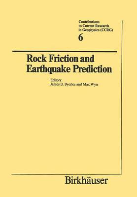 Rock Friction and Earthquake Prediction - Contributions to Current Research in Geophysics 6 (Paperback)