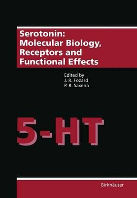 Serotonin: Molecular Biology, Receptors and Functional Effects (Paperback)