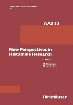 New Perspectives in Histamine Research - Agents and Actions Supplements 33 (Paperback)