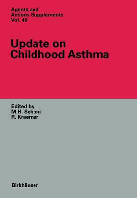 Update on Childhood Asthma - Agents and Actions Supplements 40 (Paperback)