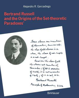 Bertrand Russell and the Origins of the Set-theoretic `Paradoxes' (Paperback)