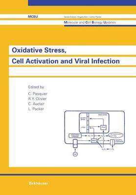 Oxidative Stress, Cell Activation and Viral Infection - Molecular and Cell Biology Updates (Paperback)