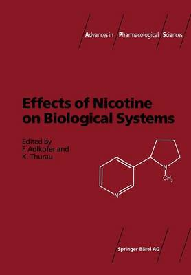 Effects of Nicotine on Biological Systems - Advances in Pharmacological Sciences (Paperback)
