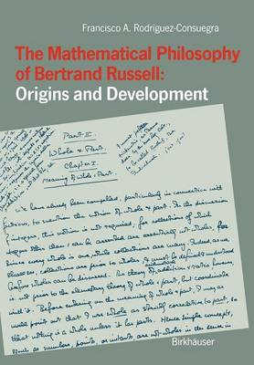 The Mathematical Philosophy of Bertrand Russell: Origins and Development (Paperback)