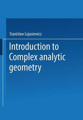 Introduction to Complex Analytic Geometry (Paperback)
