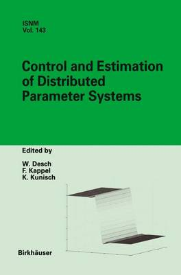 Control and Estimation of Distributed Parameter Systems: International Conference in Maria Trost (Austria), July 15-21, 2001 - International Series of Numerical Mathematics 143 (Paperback)