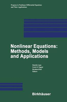 Nonlinear Equations: Methods, Models and Applications - Progress in Nonlinear Differential Equations and Their Applications 54 (Paperback)