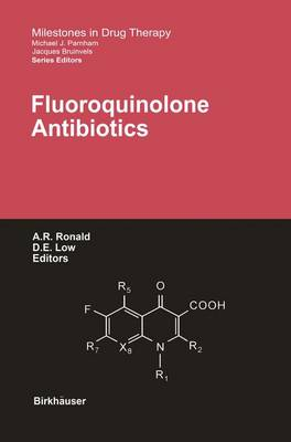 Fluoroquinolone Antibiotics - Milestones in Drug Therapy (Paperback)