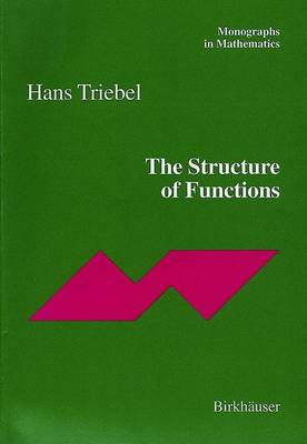 The Structure of Functions - Monographs in Mathematics 97 (Paperback)
